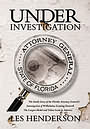 Under Investigation by Les Henderson 0968713335
